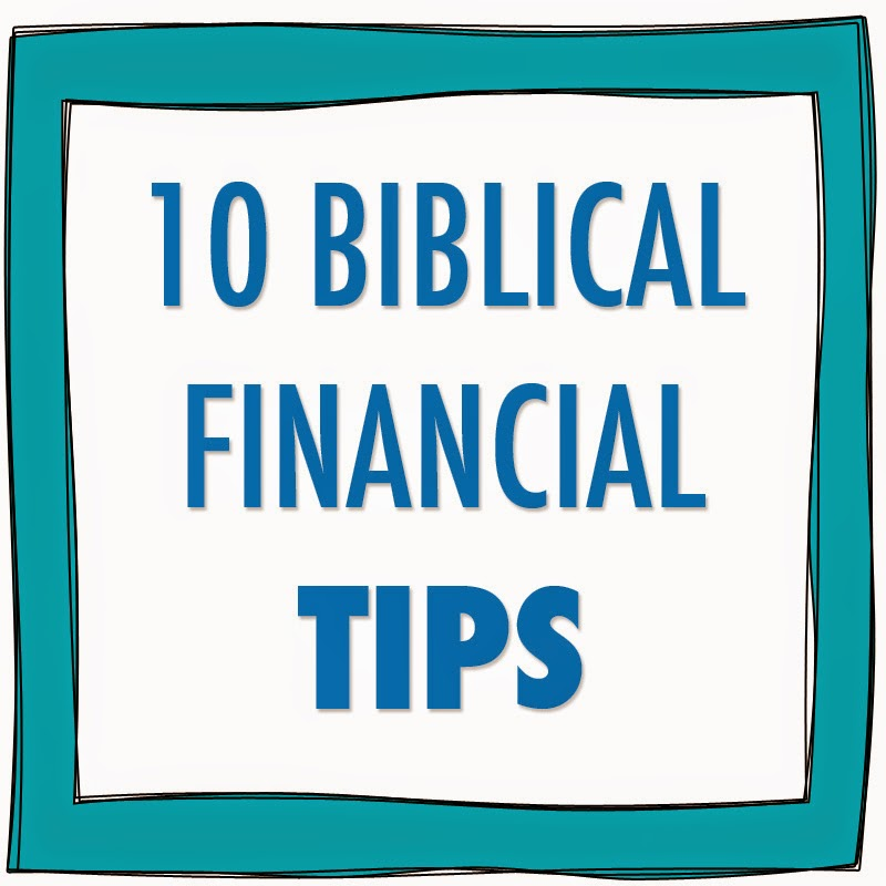10 Biblical Financial Tips