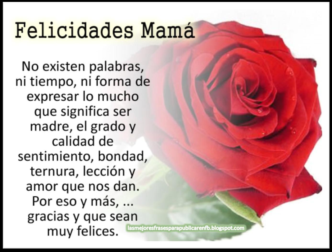 Frases Para Cumpleaños De Mamá: No Existen Palabras Ni Tiempo Ni Forma De Expresar