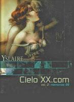 Cielo XX.com 2 Memorias 99 ,Bernar Yslaire,Norma Editorial  tienda de comics en México distrito federal, venta de comics en México df