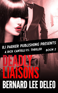 Rick Cantelli, P.I. Book II: Deadly Liaisons