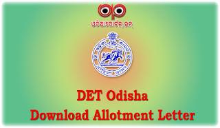 DET Odisha: Download 2nd DET And Lateral Entry 2015 Allotment Letter Online