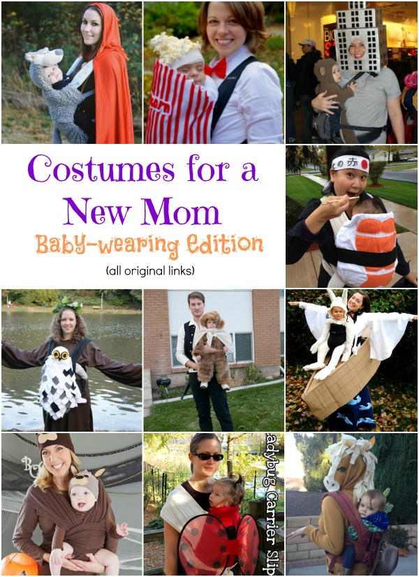 Babywearing Halloween Costume Ideas. These are amazing ideas and original links too