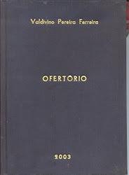 """Livro: """"Ofertório"""", 1992. 2. ed, 2003"""