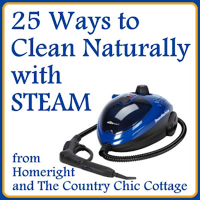 25 Ways To Clean Naturally With Steam Plus A Steamer