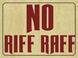 No Riff Raff