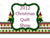 2012 Christmas Quilt Show