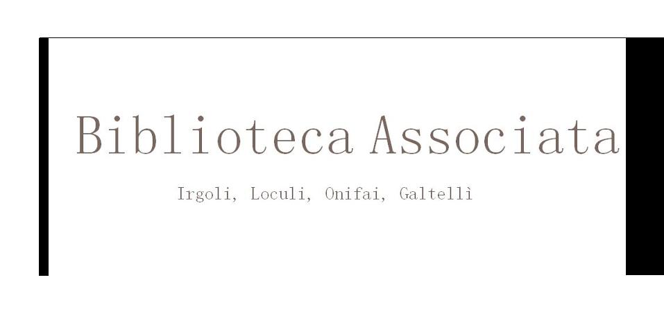 Biblioteca associata di Irgoli, Loculi, Onifai, Galtellì
