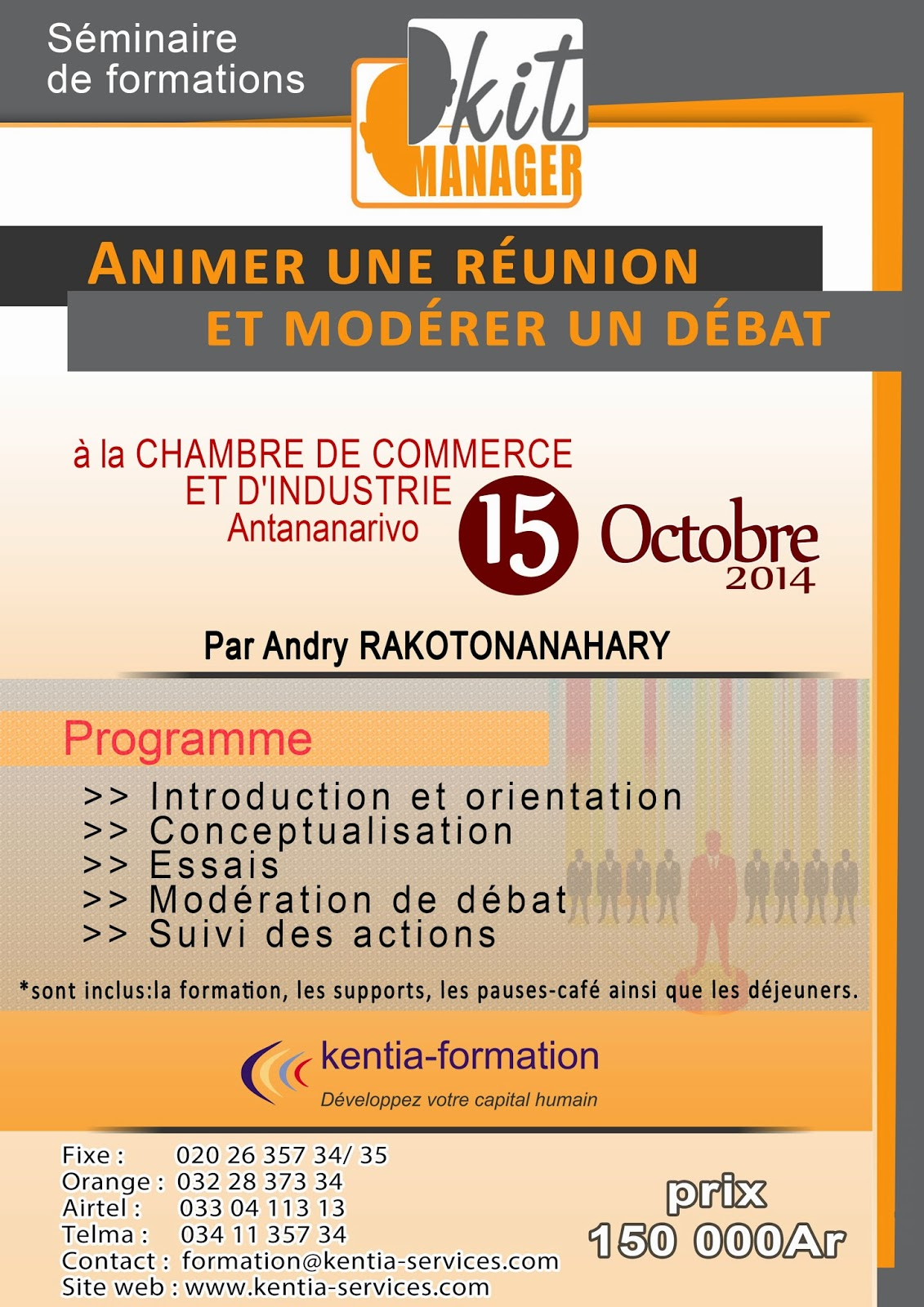 animer une r union et mod rer un d bat 15 octobre 2014 au cci antananarivo kentia holding. Black Bedroom Furniture Sets. Home Design Ideas