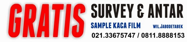 Gratis Survey Kaca Film