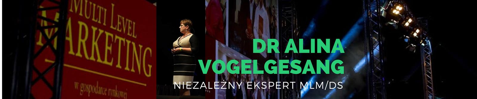 dr Alina Vogelgesang o MLM i nie tylko....