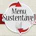 Menu sustentável