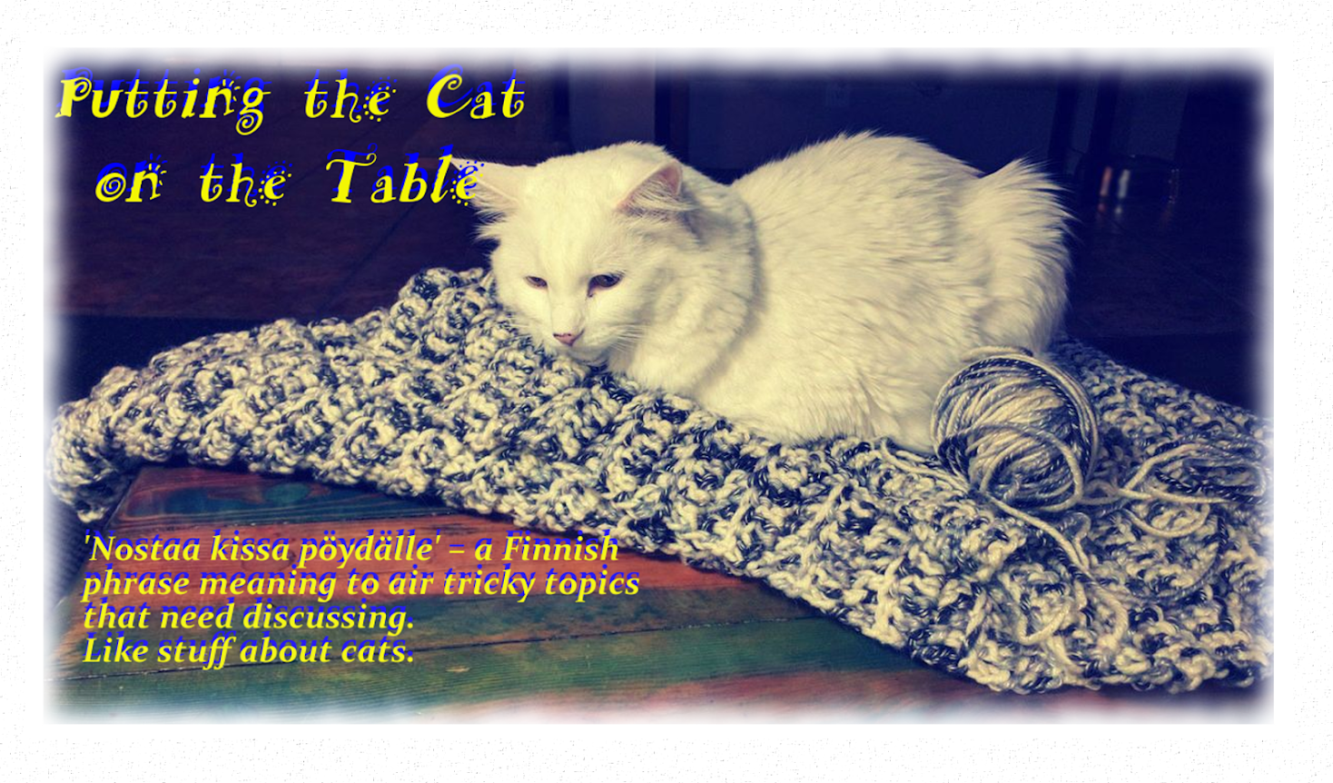 Putting the Cat on the Table