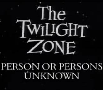 27 -  Persona o Personas Desconocidas  (Person or Persons Unknown)