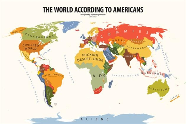The World According To Americans.  The map is certainly a bit ignorant, but it seems to coincide perfectly with many American's preconceived notions of places that they know little to nothing about. Either way some of these places certainly made us laugh, and it's worth taking a closer look at.