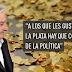 """Mujica: """"A los que les gusta mucho la plata hay que correrlos de la política, son un peligro"""""""