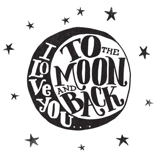I Love You To The Moon & Back by Mathew Taylor Wilson