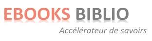 eBooks Biblio : Livres éléctroniques, eBooks et rapports gratuits