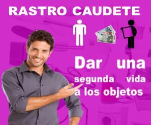 Rastro Caudete : Segunda mano la 1era opción a elegir
