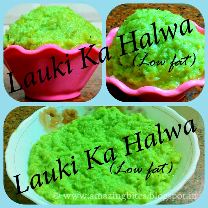 Lauki Ka Halwa (Low fat)
