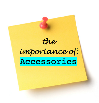 Fashion Blog: The Importance of: Accessories