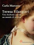 """""""Teresa Filangieri. Una duchessa contro un mondo di uomini""""."""