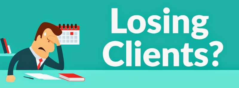 Losing Clients?