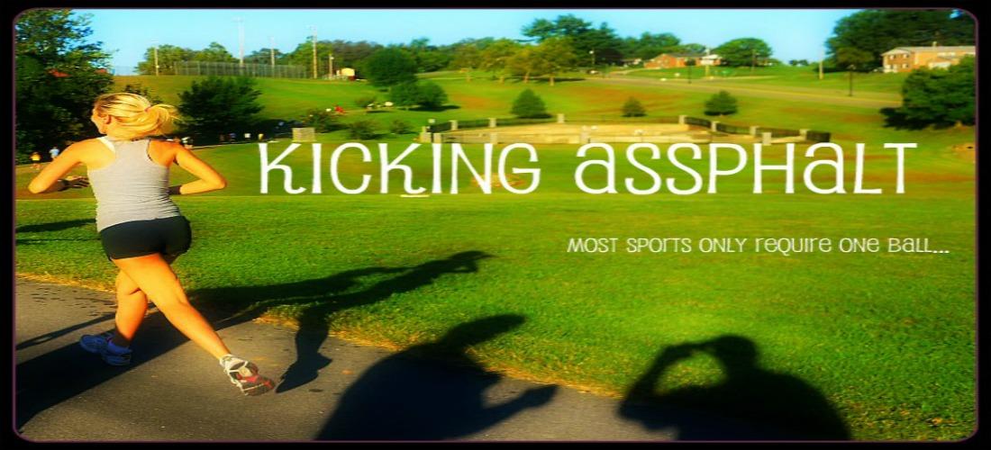 Kicking Assphalt