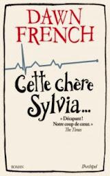 Cette chère Sylvia de Dawn French
