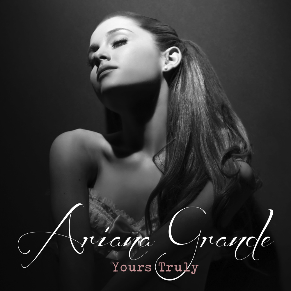 lilbadboy0: Album Cover: Ariana Grande - Yours Truly ...