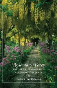 Rosemary Verey, The Life & Lessons of a Legendary Gardener, by Barbara Paul Robinson, in the emporium by linenandlavender.net, http://www.linenandlavender.net/2013/05/the-english-garden.html