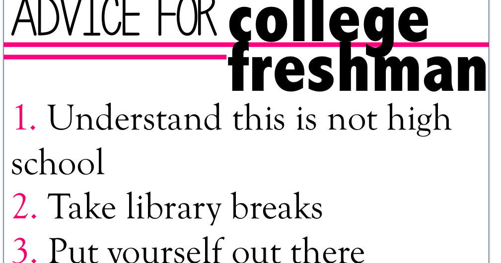 advice to freshmen in high school essay Rather than worrying about an essay for weeks ten steps for writing an essay year-by-year tips for high school year 10 subject selection.