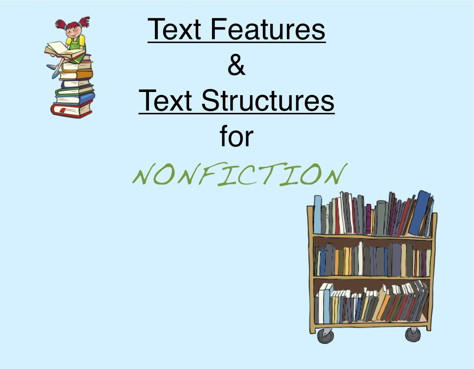 Nonfiction Reading Text Features And Text Structures