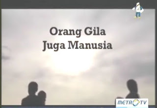 resensi film, film review, synopsis, Film Dokumenter Eagle Awards : Orang Gila Juga Manusia (2013), pic