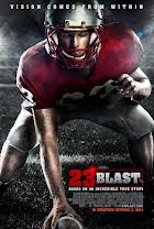 23 Blast<br><span class='font12 dBlock'><i>(23 Blast)</i></span>