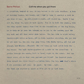 Barre Phillips Call Me When You Get There