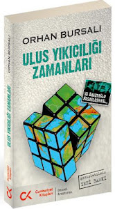 ULUS YIKICILIĞI ZAMANLARI - GENİŞLETİLMİŞ 2.BASKI