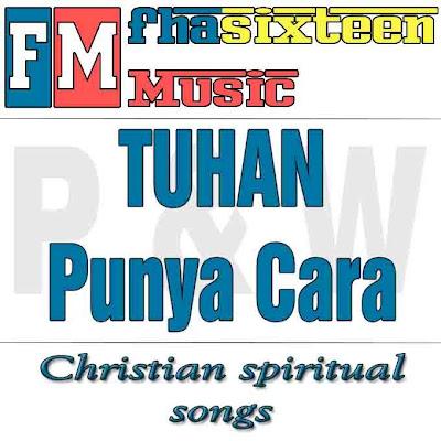 Download Lagu Rohani Edward Chen-Tuhan punya cara  lirik lagu Edward