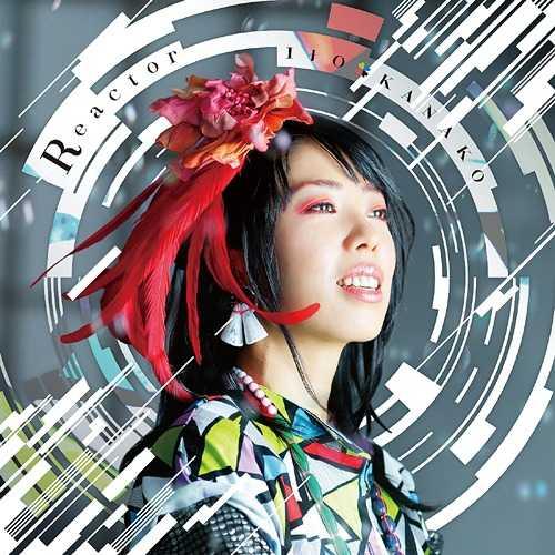 [MUSIC VIDEO] いとうかなこ – Reactor (2015.05.27/DVDISO/RAR)