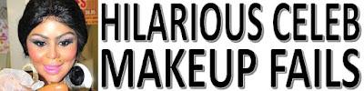 Hilarious Celebrity Makeup Fails