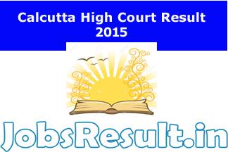Calcutta High Court Result 2015