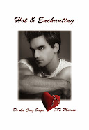 Hot & Enchanting, De La Cruz Saga By P.T. Macias