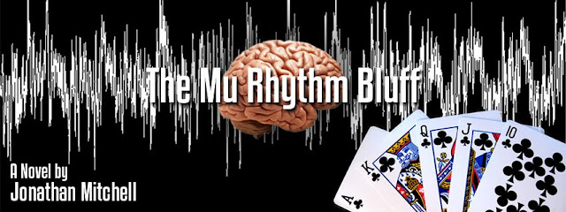 The Mu Rhythm Bluff a novel by Jonathan Mitchell