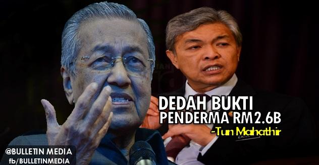 Tun M Minta TPM Dedah Bukti Penderma RM2.6 Bilion Kepada PM Najib