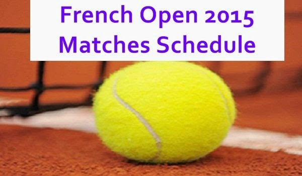 French-Open-2015-Matches-Schedule