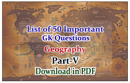 List of important geography questions and answers download in pdf list of important geography questions and answers download in pdf part v gumiabroncs Image collections