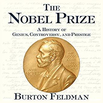 「ノーベル賞: 100年史」:    バートン=フェルトマン著