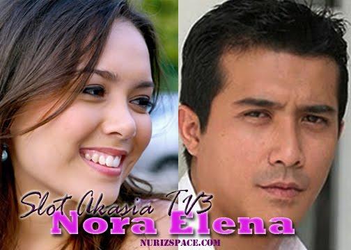 nora+elena+akasia+tv3+%25281%2529 Asfan Terhenti Di Sini (OST Nora