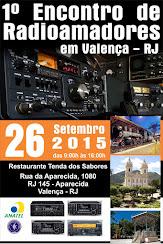 1º ENCONTRO DE RADIOAMADORES DE VALENÇA/RJ