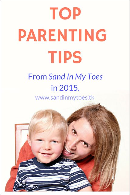Top parenting tips posts from Sand In My Toes in 2015.