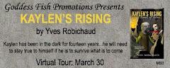 Kaylen's Rising - 30 March
